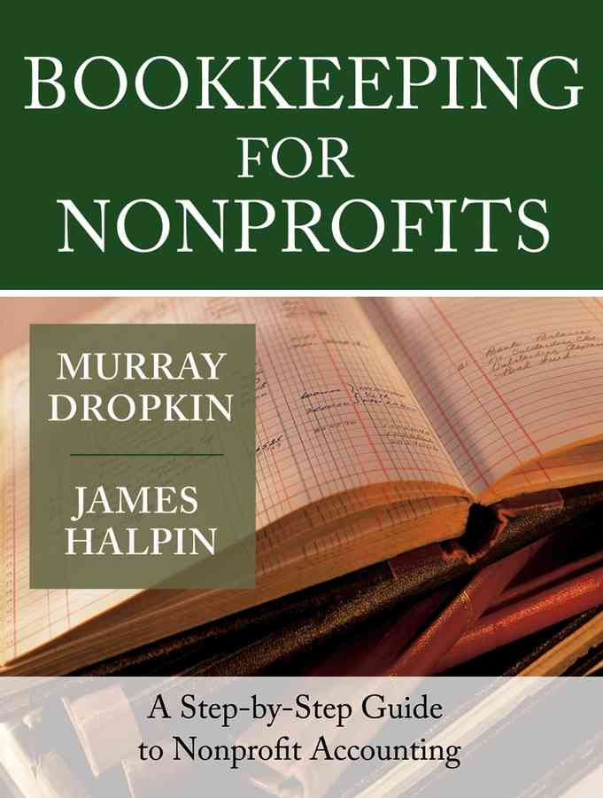 Bookkeeping For Nonprofits By Dropkin, Murray/ Halpin, James